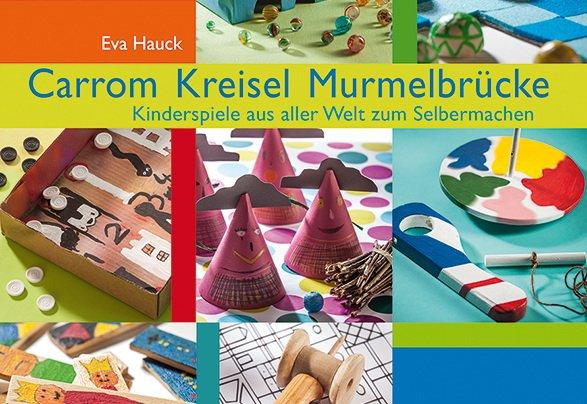 Buch Carrom, Kreisel, Murmelbrücke