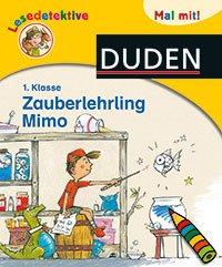 Erstlesbuch: Zauberlehrling Mimo