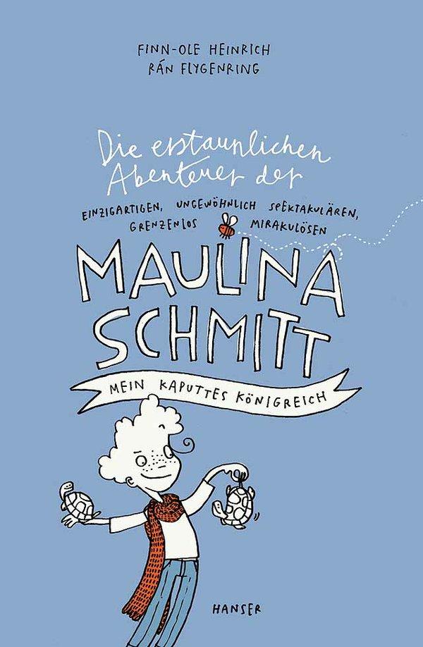 Maulina Schmitt – Ein kaputtes Königreich
