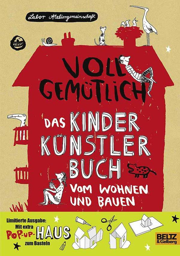 Kinder-Künster-Buch vom Wohnen und Bauen