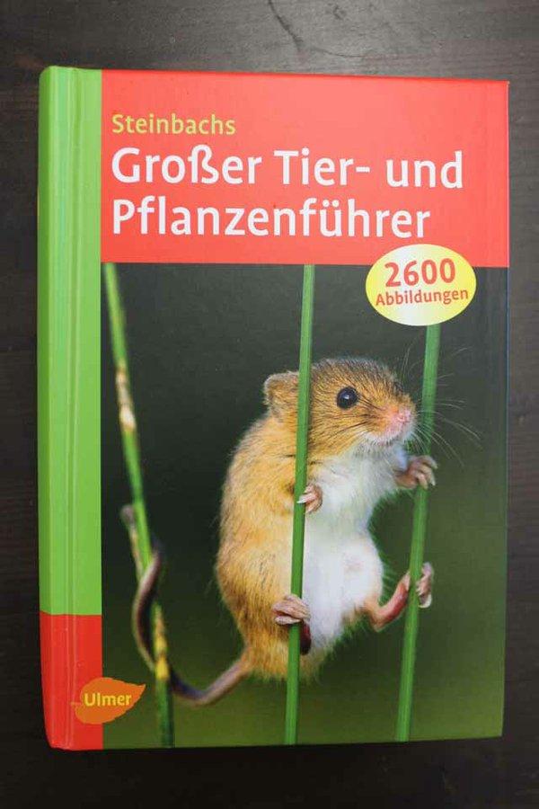 Steinbachs Großer Tier und Pflanzenführer