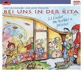 Bei uns in der Kita - 22 Lieder im Herbst und Winter