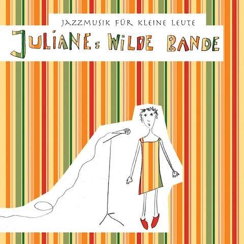 Julianes Wilde Bande
