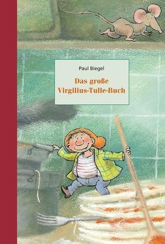 Das große Virgilius Tulle Buch