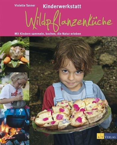 Kinderwerkstatt Wildpflanzenküche