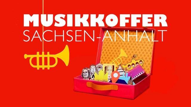 Musikkoffer Sachsen-Anhalt