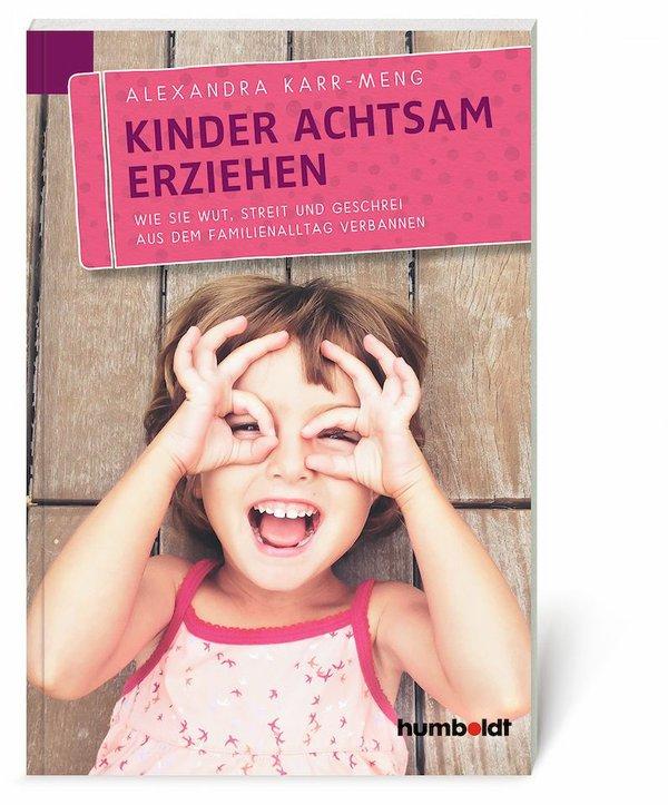Kinder achtsam erziehen