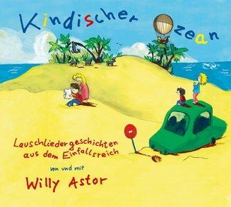 medien_CD Willy Astor Kindischer Ozean.jpg